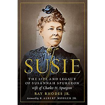 Susie by Ray Rhodes Jr. - 9780802418340 Book