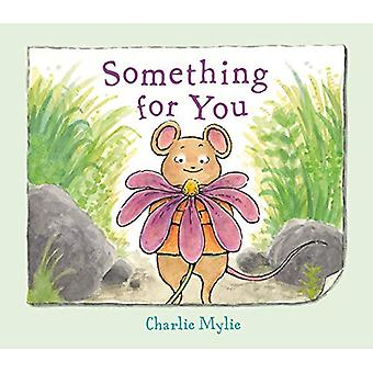 Something for You - A Picture Book de Charlie Mylie - 9780374312350 Bo