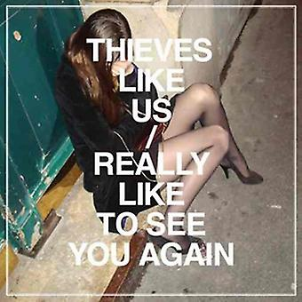 Thieves Like Us - Really Like to See You Again [Vinyl] USA import
