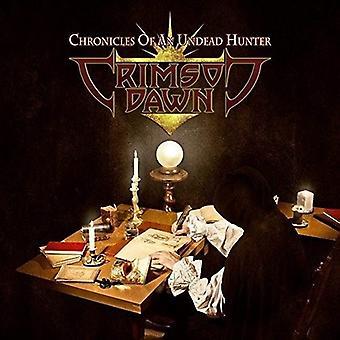 Aube cramoisie - chroniques d'une importation USA Undead Hunter [CD]