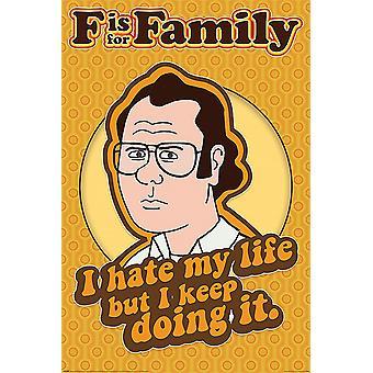F is voor Family Poster Netflix Ik haat mijn leven, maar ik hou.. Frank Murphy 91,5 x 61 cm