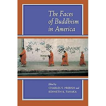 Buddhismens ansikten i Amerika av Charles S. Prebish - Kenneth K. T