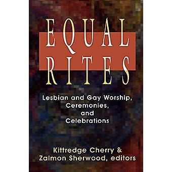 Equal Rites - Lesbisk och gaydyrkan - Ceremonier och fester av