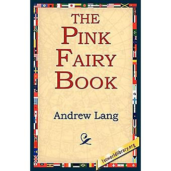 The Pink Fairy Book by Andrew Lang - 9781421801049 Book