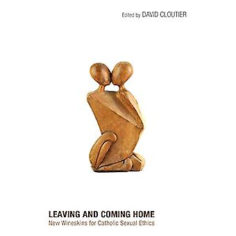 Leaving and Coming Home by David Cloutier - 9781498212342 Book