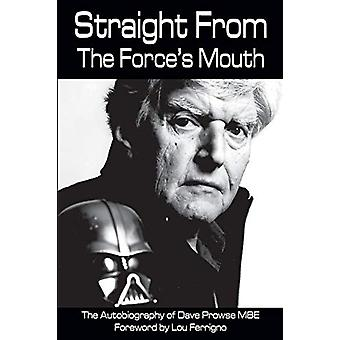 Straight From The Force's Mouth by David Prowse - 9781785384752 Book