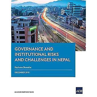 Governance and Institutional Risks and Challenges in Nepal by Rachana