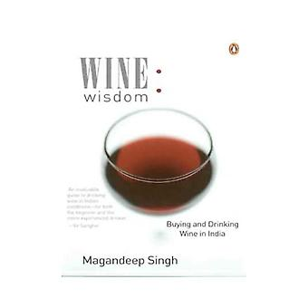 Wine Wisdom: Buying and Drinking Wine in India