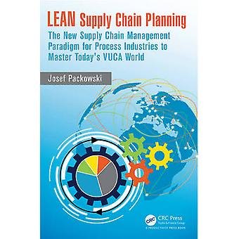 LEAN Supply Chain Planning - The New Supply Chain Management Paradigm