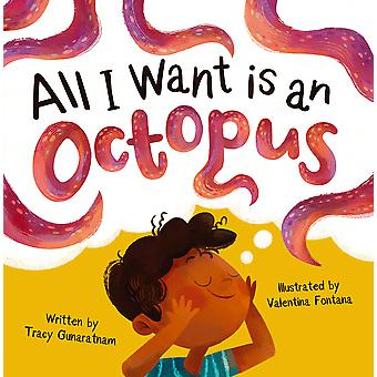 All I Want is an Octopus