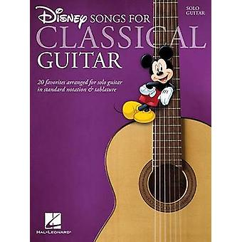 Disney Songs for Classical Guitar by Adapted by John Hill