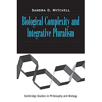Biological Complexity and Integrative Pluralism