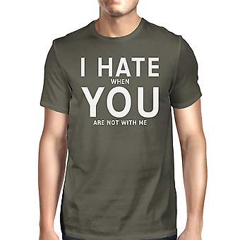 Jeg hater deg Mens mørk grå T-shirt kreative gave årsdagen For ham