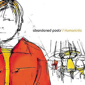 Abandoned Pools - Humanistic [CD] USA import