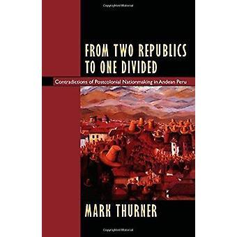Aus zwei Republiken zu einem unterteilt - Widersprüche der postkolonialen Nat