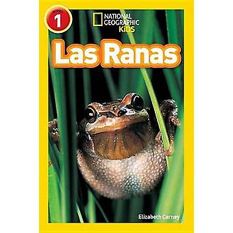 Las Ranas by Elizabeth Carney - 9781426325946 Book