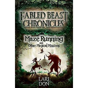 Laufen und andere magische Labyrinth Missionen (2nd Revised Edition) von Lari