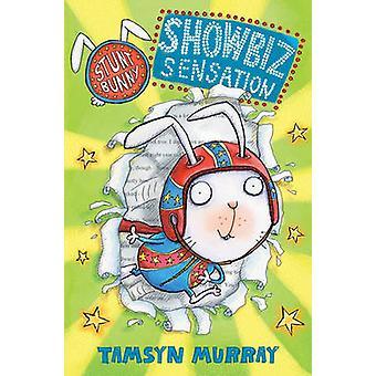 Showbiz følelse - Showbiz Superstar av Tamsyn Murray - Lee Wildish-