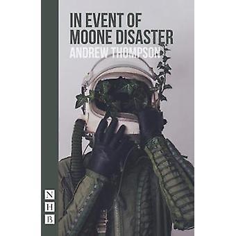 I tilfælde af Moone katastrofe af Andrew Thompson - 9781848427006 bog