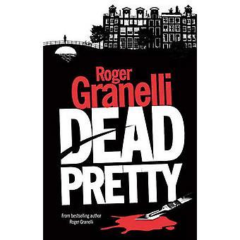 Martwe Pretty przez Roger Granelli - 9781906373580 książki