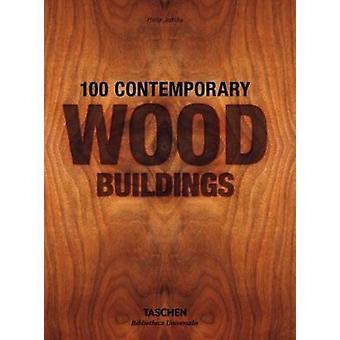 100 samtida trä byggnader av Philip Jodidio - 9783836561563 bok