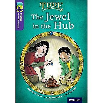 Oxford Reading Tree Baumkronen Zeit Chronicles: Level 11: das Juwel In der Nabe