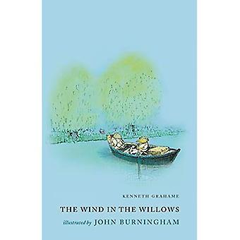 Der Wind in den Weiden: illustriert von John Burningham