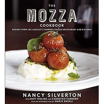 Le livre de recettes de Mozza: Recettes du Los Angeles favori italien Restaurant et Pizzeria