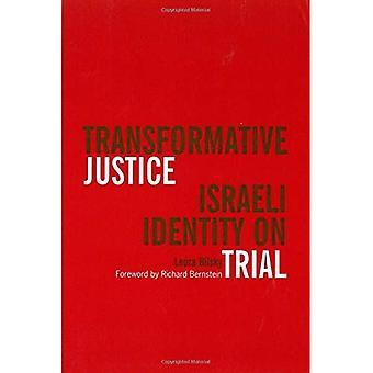 Transformative Justice : Israeli Identity on Trial