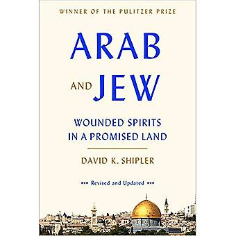 Arabisk och judisk: sårad andar i ett utlovat Land