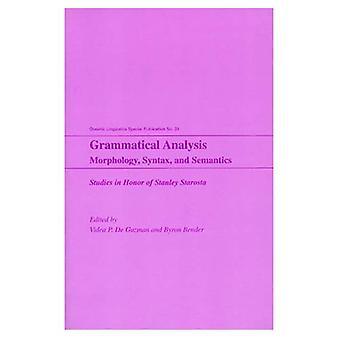 Grammatical Analysis: Morphology, Syntax and Semantics