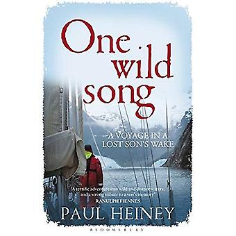 One Wild Song: A Voyage in a Lost Son's Wake