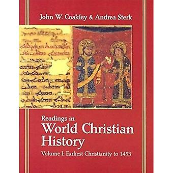 Avläsningar i världshistorien Christian: tidigaste kristendomen till 1453, Vol. 1