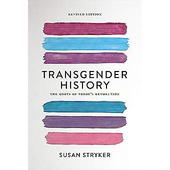 Transpersoner historia, andra upplagan: The rötter av dagens Revolution