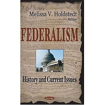 História do federalismo e atualidades