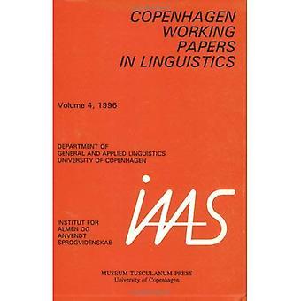 Köpenhamn Working Papers i lingvistik: v.4, 1996: Vol 4, 1996