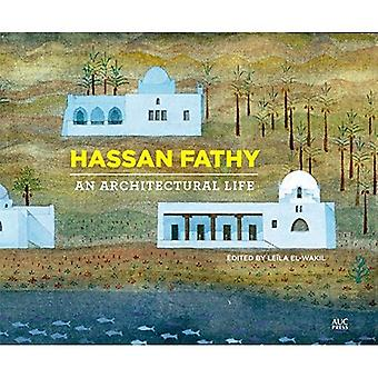 Hassan Fathy: Une vie Architectural