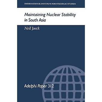 الحفاظ على الاستقرار النووي في جنوب آسيا جوك & نيل