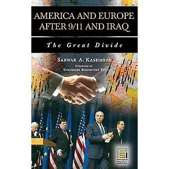 América e Europa depois 911 e Iraque o grande divida por Kashmeri & Sarwar