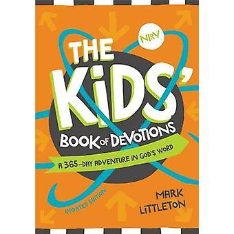 Le livre des enfants de dévotions mise à jour Edition A 365 jours aventure dans Word des dieux par Littleton & Mark