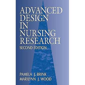 Advanced Design in Nursing Research by Brink & Pamela J.