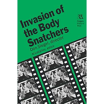 Invasion of the Body Snatchers Don Siegel director by LaValley & Al