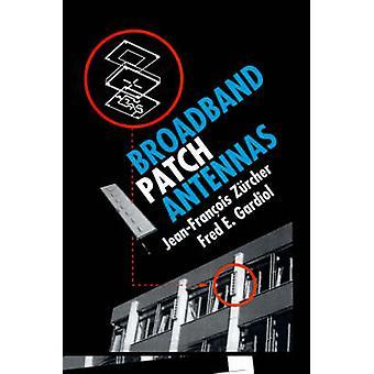 Broadband Patch Antennas by Zurcher & JeanFrancois