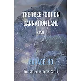 The Tree Fort on Carnation Lane by Ho & Horace