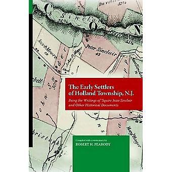 Die frühen Siedler von Holland Township NJ von Peabody & Robert