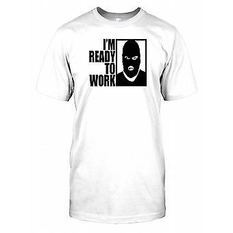 Im klaar om te werken - bankrover - Grappige Mens T Shirt
