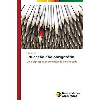 Educao keine Obrigatria durch Celeti Filipe