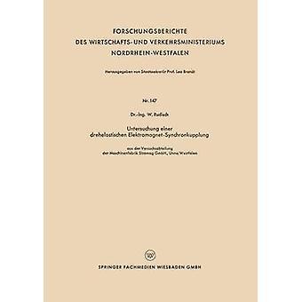 Der di Untersuchung einer drehelastischen ElektromagnetSynchronkupplung aus der versuchsabteilung Maschinenfabrik Stromag GmbH UnnaWestfalen di Rudisch & W.