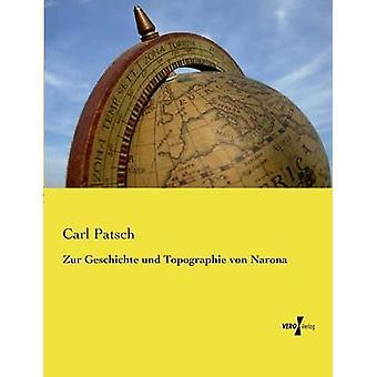 Zur Geschichte und Topographie von Narona par Patsch & Carl