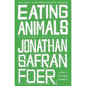 Eating Animals by Jonathan Safran Foer - 9780316069885 Book